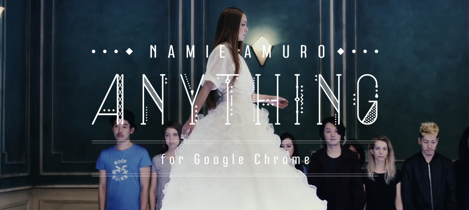 "Namie Amuro ""Anything"" for Google Chrome"
